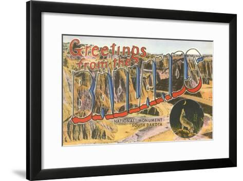 Greetings from the Badlands National Monument, South Dakota--Framed Art Print