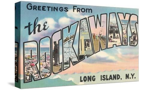 Greetings from the Rockaways, Long Island, New York--Stretched Canvas Print
