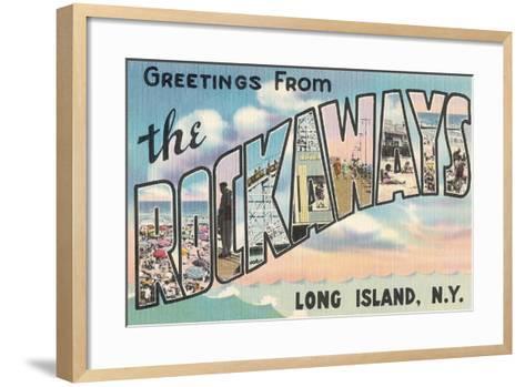 Greetings from the Rockaways, Long Island, New York--Framed Art Print