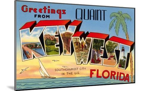 Greetings from Quaint Key West, Florida, the Southernmost City in the U.S.--Mounted Giclee Print