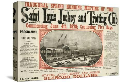 Saint Louis Jockey and Trotting Club Race Announcement--Stretched Canvas Print