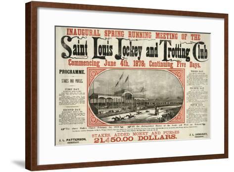Saint Louis Jockey and Trotting Club Race Announcement--Framed Art Print