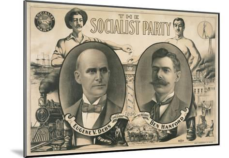 Poster for Socialist Presidential Ticket of 1904--Mounted Giclee Print