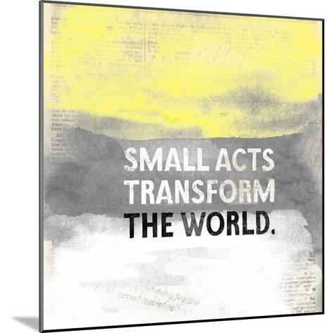 Small Acts-Evangeline Taylor-Mounted Art Print