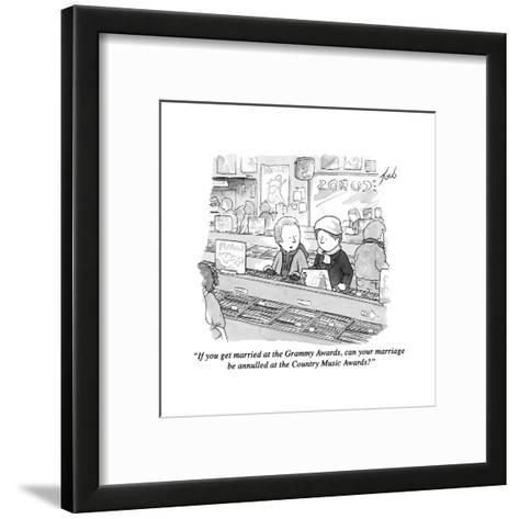 """""""If you get married at the Grammy Awards, can your marriage be annulled at?"""" - New Yorker Cartoon-Tom Toro-Framed Art Print"""