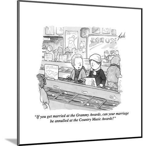 """""""If you get married at the Grammy Awards, can your marriage be annulled at?"""" - New Yorker Cartoon-Tom Toro-Mounted Premium Giclee Print"""