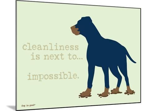 Cleanliness-Dog is Good-Mounted Art Print