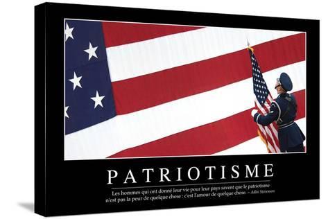 Patriotisme: Citation Et Affiche D'Inspiration Et Motivation--Stretched Canvas Print