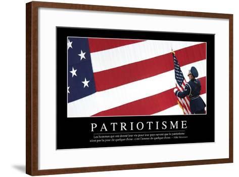 Patriotisme: Citation Et Affiche D'Inspiration Et Motivation--Framed Art Print