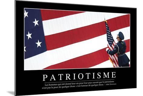 Patriotisme: Citation Et Affiche D'Inspiration Et Motivation--Mounted Photographic Print