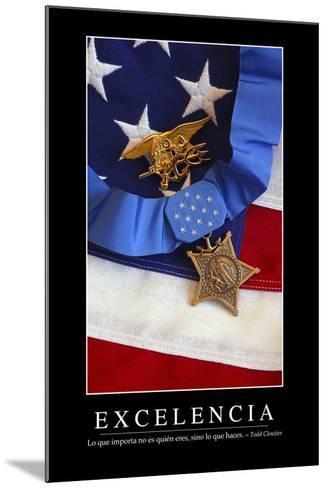 Excelencia. Cita Inspiradora Y Póster Motivacional--Mounted Photographic Print