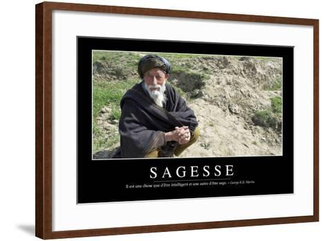Sagesse: Citation Et Affiche D'Inspiration Et Motivation--Framed Art Print