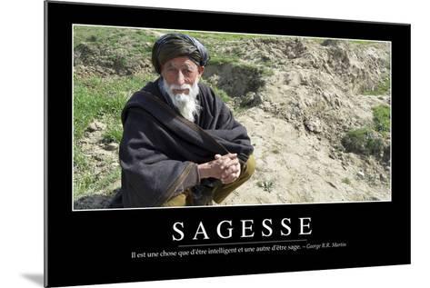 Sagesse: Citation Et Affiche D'Inspiration Et Motivation--Mounted Photographic Print