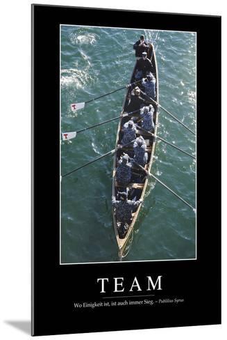 Team: Motivationsposter Mit Inspirierendem Zitat--Mounted Photographic Print