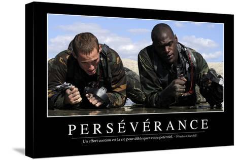 Persévérance: Citation Et Affiche D'Inspiration Et Motivation--Stretched Canvas Print