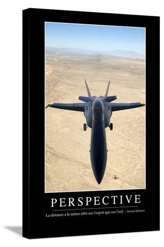 Perspective: Citation Et Affiche D'Inspiration Et Motivation--Stretched Canvas Print