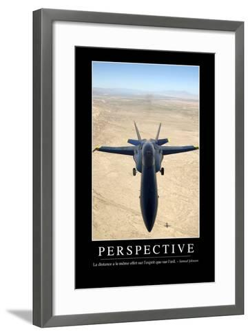 Perspective: Citation Et Affiche D'Inspiration Et Motivation--Framed Art Print