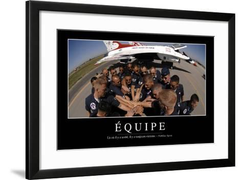 Équipe: Citation Et Affiche D'Inspiration Et Motivation--Framed Art Print