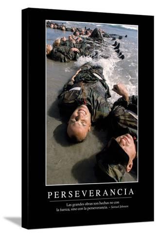Perseverancia. Cita Inspiradora Y Póster Motivacional--Stretched Canvas Print