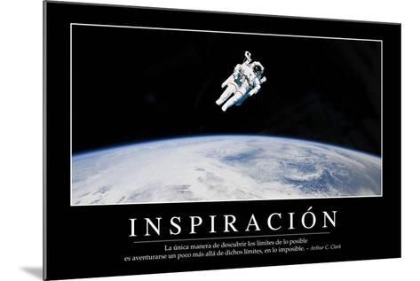 Inspiración. Cita Inspiradora Y Póster Motivacional--Mounted Photographic Print