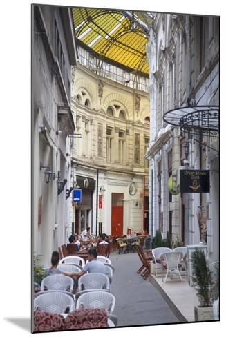 People at Cafes in Macca-Villacrosse Passage, Bucharest, Romania, Europe-Ian Trower-Mounted Photographic Print