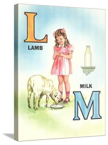 L for Lamb, M for Milk--Stretched Canvas Print