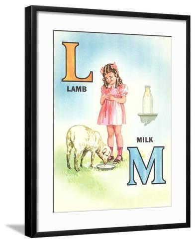 L for Lamb, M for Milk--Framed Art Print