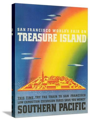 Travel Poster for Treasure Island Exposition--Stretched Canvas Print
