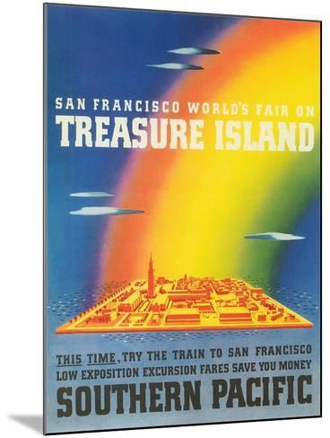 Travel Poster for Treasure Island Exposition--Mounted Art Print