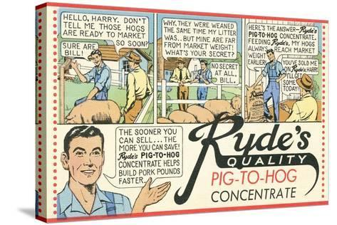 Pig-To Hog Concentrate Ad--Stretched Canvas Print