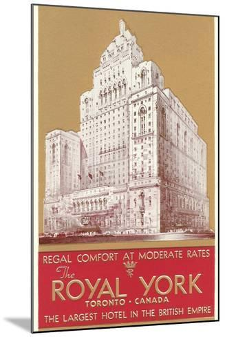 Royal York Hotel, Toronto--Mounted Art Print