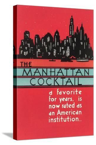 Manhattan Cocktail, Skyline--Stretched Canvas Print