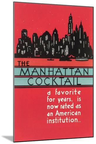 Manhattan Cocktail, Skyline--Mounted Art Print