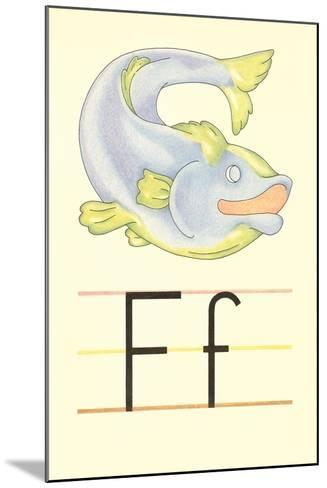F Is for Fish--Mounted Art Print