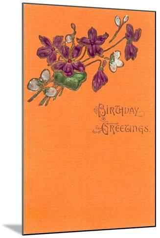 Old Fashioned Birthday Greetings--Mounted Art Print