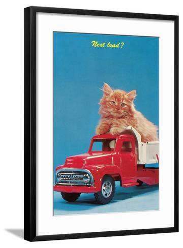 Next Load? Kitten in Toy Truck--Framed Art Print