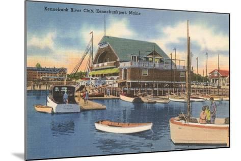 Kennebunk River Club, Kennebunk Port--Mounted Art Print