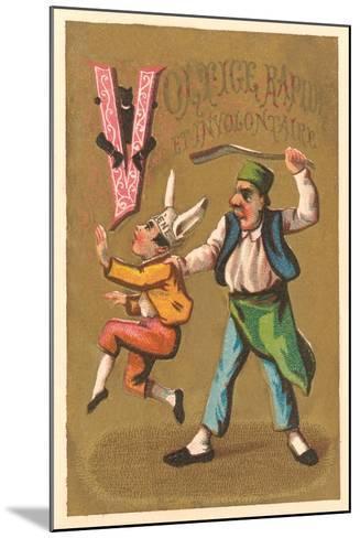 V, Voltige Rapide et Involuntaire--Mounted Art Print
