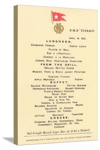 Lunch Menu on the Titanic--Stretched Canvas Print