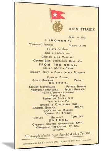 Lunch Menu on the Titanic--Mounted Art Print