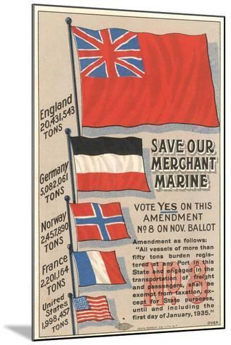 Save Our Merchant Marine--Mounted Art Print