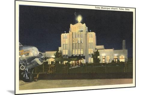 Tulsa Municipal Airport--Mounted Art Print