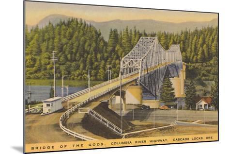 Bridge of the Gods, Cascade Locks--Mounted Art Print