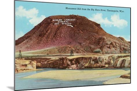 Monument Hill, Thermopolis--Mounted Art Print
