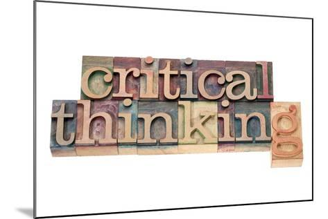 Critical Thinking-PixelsAway-Mounted Art Print