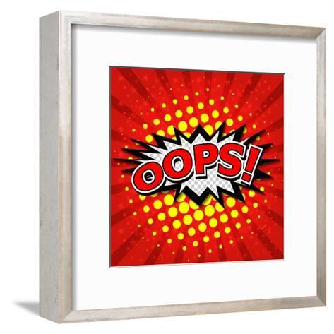 Oops! - Commic Speech Bubble, Cartoon-jirawatp-Framed Art Print