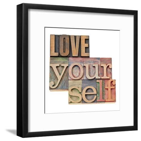 Love Yourself-PixelsAway-Framed Art Print