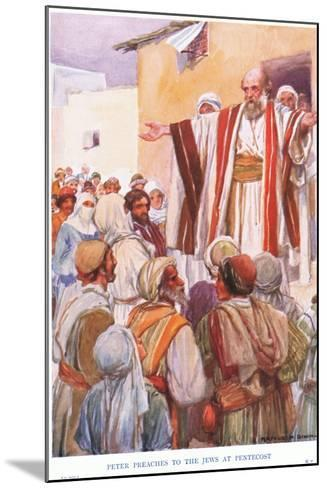 Peter Preaches to the Jews at Pentecost-Arthur C. Michael-Mounted Giclee Print