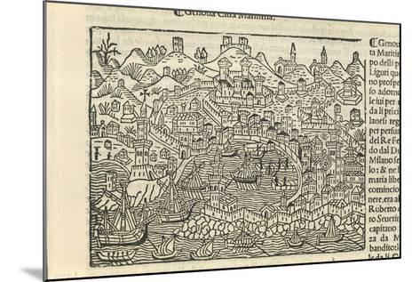 Supplementum Chronicarum, the City of Genoa, 1434-1520-Jacopo Marieschi-Mounted Giclee Print