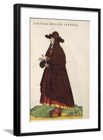 Spanish Peasant Woman, from Habitus Praecipuorum Popularum, 1577-Joyce Haddon-Framed Art Print